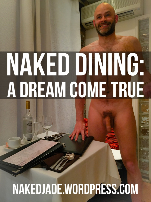 Jade Sambrook The Naked Jade Blog Post Feature Photo: Naked Dining: A dream Come True